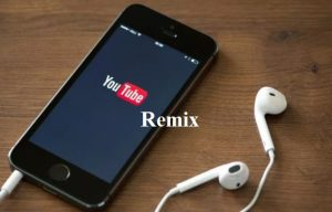 YouTube Remix