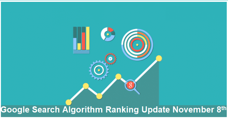 Google Search Algorithm Ranking Update November 8th