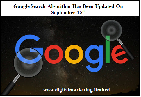 Google Search Algorithm has been Updated On September 15th